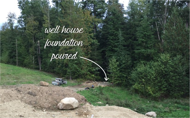 The foundation for the well house was poured this week.